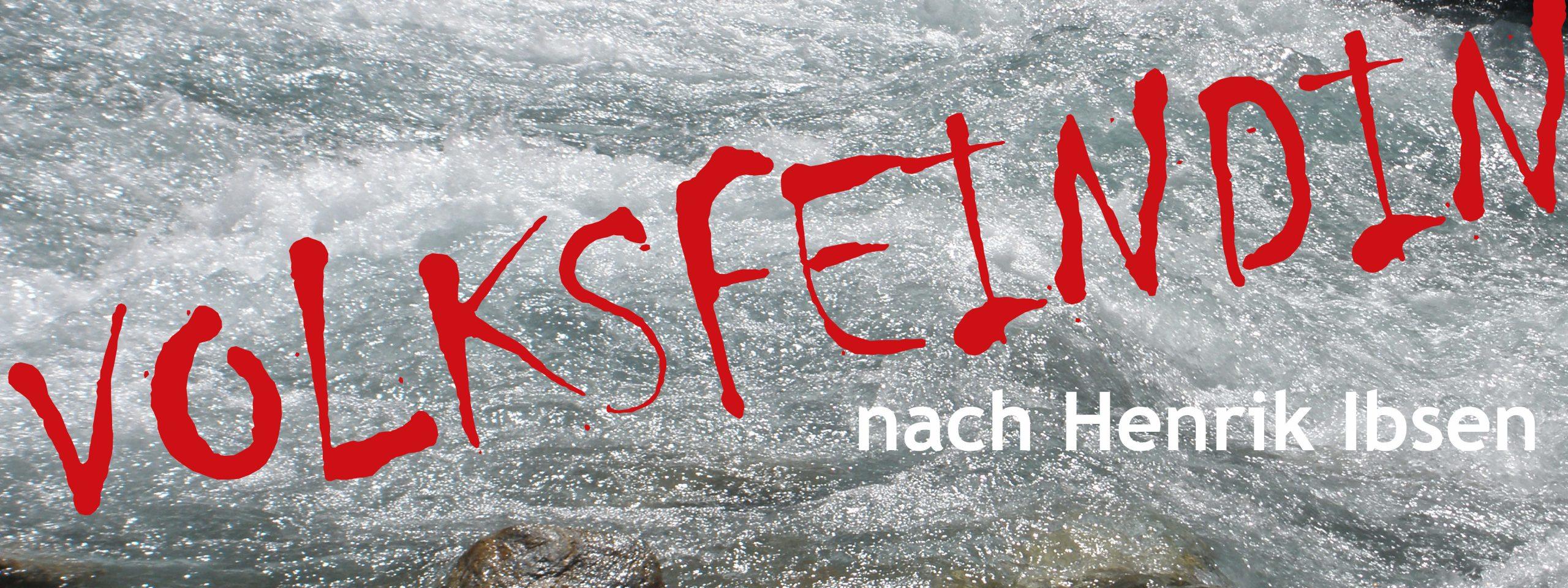 VOLKSFEINDIN – Premiere 23.10.